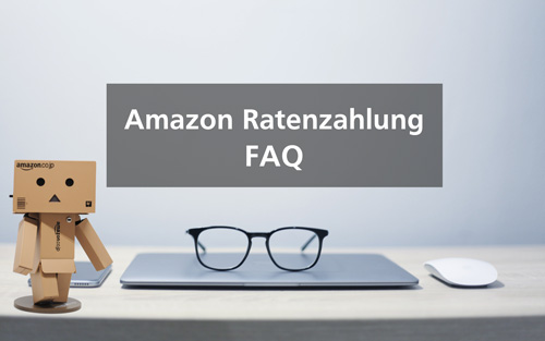 Amazon Ratenzahlung Haufige Fragen Spater Zahlen Smarter Shoppen